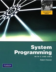 System Programming with C and Unix (IE-Paperback) (美國版ISBN: 0136067123)-cover