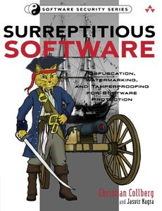 Surreptitious Software: Obfuscation, Watermarking, and Tamperproofing for Software Protection (Paperback)-cover