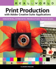 Real World Print Production with Adobe Creative Suite Applications (Paperback)-cover