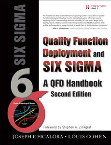 Quality Function Deployment and Six Sigma, Second Edition: A QFD Handbook, 2/e (Hardcover)-cover