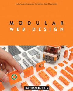 Modular Web Design: Creating Reusable Components for User Experience Design and Documentation (Paperback)-cover