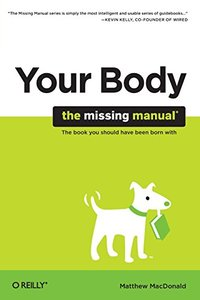 Your Body: The Missing Manual (Paperback)-cover