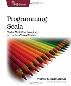 Programming Scala: Tackle Multi-Core Complexity on the Java Virtual Machine (Paperback))-cover