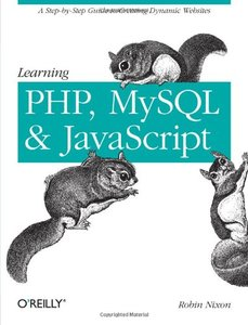 Learning PHP, MySQL, and JavaScript: A Step-by-Step Guide to Creating Dynamic Websites (Paperback)-cover