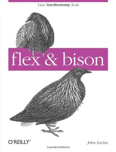 flex & bison: Text Processing Tools (Paperback)-cover