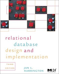 Relational Database Design and Implementation, 3/e: Clearly Explained (Paperback)-cover