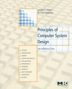 Principles of Computer System Design: An Introduction (Paperback)