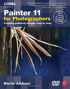 Painter 11 for Photographers: Creating painterly images step by step (Paperback)-cover