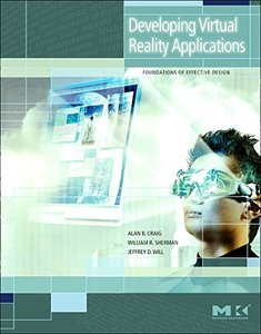 Developing Virtual Reality Applications: Foundations of Effective Design (Hardcover)