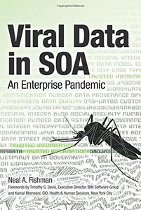 Viral Data in SOA: An Enterprise Pandemic (Paperback)-cover