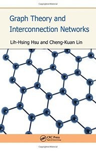 Graph Theory and Interconnection Networks (Hardcover)