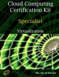 Cloud Computing Virtualization Specialist Complete Certification Kit - Study Guide Book and Online Course (Paperback)-cover