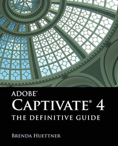 Adobe Captivate 4: The Definitive Guide (Paperback)-cover