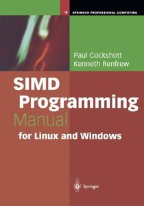 SIMD Programming Manual for Linux and Windows (Hardcover)