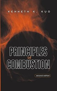 Principles of Combustion, 2/e (Hardcover)