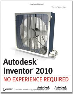 Autodesk Inventor 2010: No Experience Required (Paperback)-cover