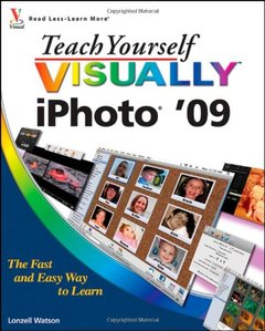 Teach Yourself VISUALLY iPhoto '09 (Paperback)