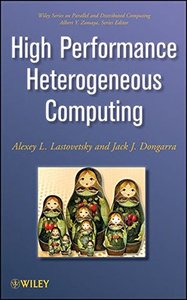 High Performance Heterogeneous Computing (Hardcover)