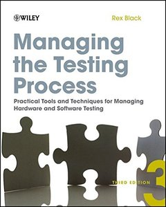 Managing the Testing Process: Practical Tools and Techniques for Managing Hardware and Software Testing, 3/e (Paperback)-cover