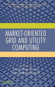 Market-Oriented Grid and Utility Computing (Hardcover)-cover