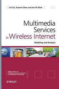 Multimedia Services in Wireless Internet: Modeling and Analysis (Hardcover)-cover