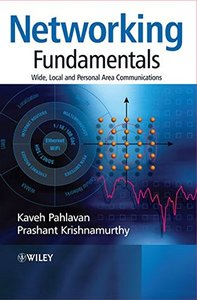 Networking Fundamentals: Wide, Local and Personal Area Communications (Paperback)-cover