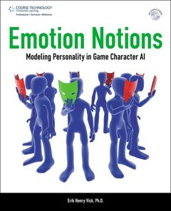 Emotion Notions: Modeling Personality in Game Character AI (Paperback)-cover
