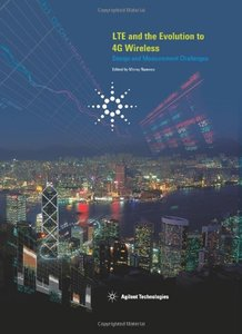 LTE and the Evolution to 4G Wireless: Design and Measurement Challenges (Hardcover)-cover