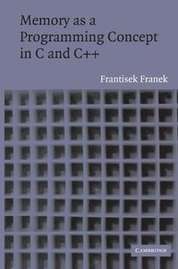 Memory as a Programming Concept in C and C++ (Paperback)