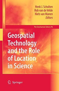 Geospatial Technology and the Role of Location in Science (GeoJournal Library) (Hardcover)