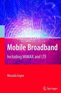 Mobile Broadband: Including WiMAX and LTE (Hardcover)