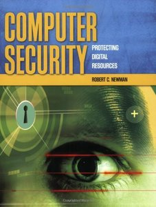 Computer Security: Protecting Digital Resources (Paperback)