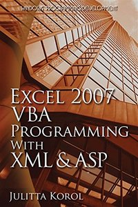 Excel 2007 VBA Programming with XML and ASP (Paperback)-cover