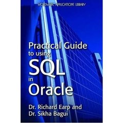 Practical Guide to Using SQL in Oracle (Paperback)