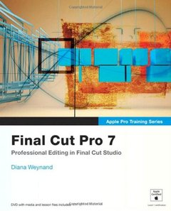 Apple Pro Training Series: Final Cut Pro 7 (Paperback)-cover