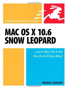 Mac OS X 10.6 Snow Leopard: Visual QuickStart Guide (Paperback)