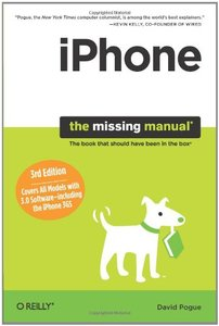 iPhone: The Missing Manual: Covers All Models with 3.0 Software-including the iPhone 3GS, 3/e (Paperback)-cover