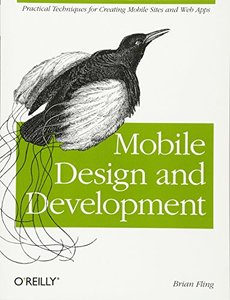 Mobile Design and Development: Practical concepts and techniques for creating mobile sites and web apps (Paperback)-cover
