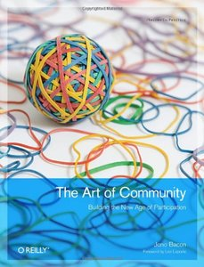 The Art of Community: Building the New Age of Participation (Paperback)-cover