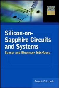 Silicon-on-Sapphire Circuits and Systems: Sensor and Biosensor Interfaces (Hardcover)-cover