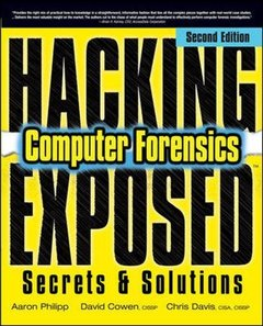 Hacking Exposed Computer Forensics, 2/e: Computer Forensics Secrets & Solutions (Paperback)-cover