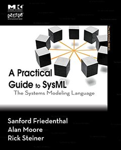 A Practical Guide to SysML: The Systems Modeling Language, Revised edition (Paperback)-cover