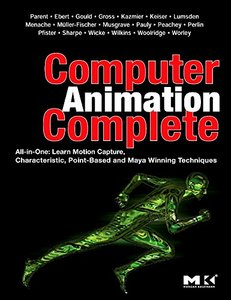 Computer Animation Complete: All-in-One: Learn Motion Capture, Characteristic, Point-Based, and Maya Winning Techniques (Paperback)-cover