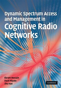 Dynamic Spectrum Access and Management in Cognitive Radio Networks (Hardcover)-cover