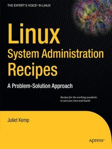 Linux System Administration Recipes: A Problem-Solution Approach (Paperback)-cover