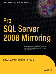 Pro SQL Server 2008 Mirroring (Paperback)-cover