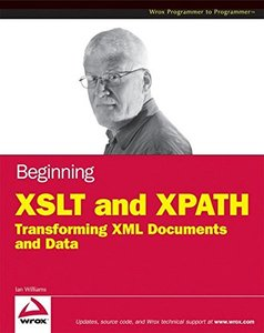 Beginning XSLT and XPath: Transforming XML Documents and Data (Paperback)-cover