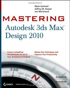 Mastering Autodesk 3ds Max Design 2010 (Paperback)-cover
