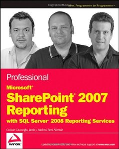 Professional Microsoft SharePoint 2007 Reporting with SQL Server 2008 Reporting Services (Paperback)-cover