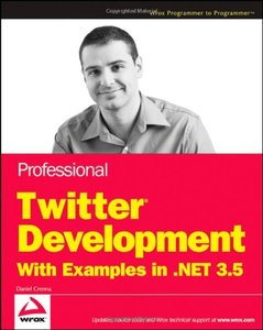 Professional Twitter Development: With Examples in .NET 3.5 (Paperback)-cover